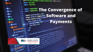 2020 CPPO Symposium- The Convergence of Software and Payments