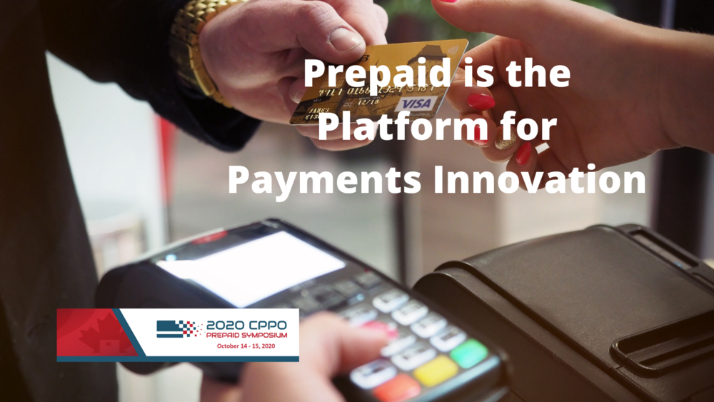 Prepaid is the Platform for Payments Innovation
